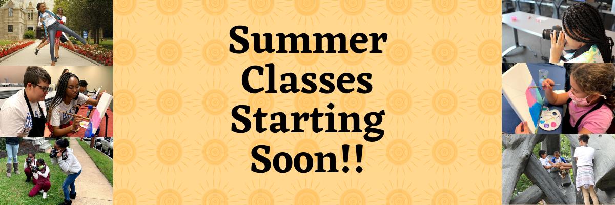 Summer Classes Starting Soon