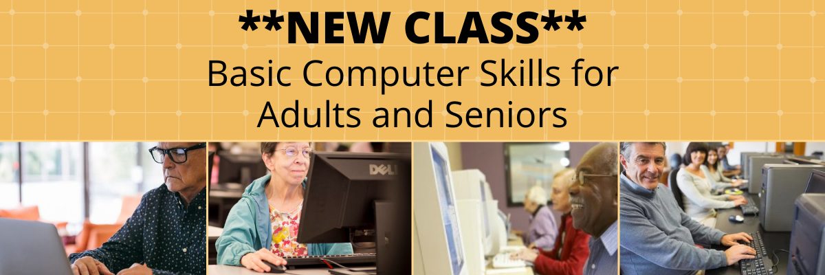 New Class: Computer Basics for Adults and Seniors